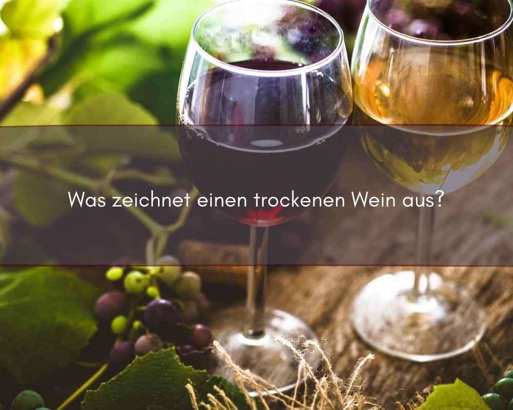 trockenen Wein